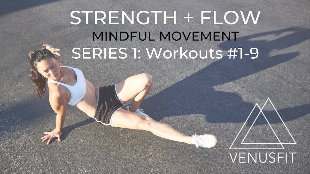 Strength + Flow - Series 1: Workouts #1-9