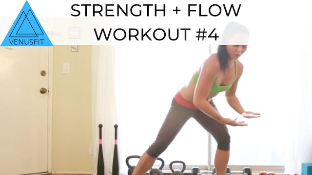Strength + Flow Workout #4