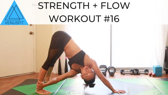 Strength + Flow Workout #16