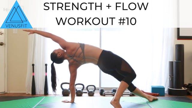 Strength + Flow Workout #10