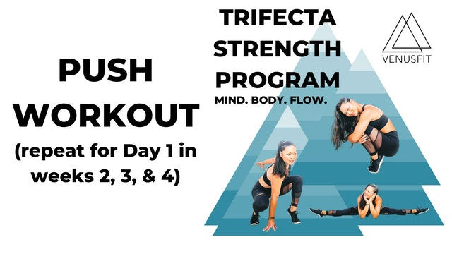 Trifecta Strength Program - PUSH - DAY 1 (WEEKS 2, 3, & 4)
