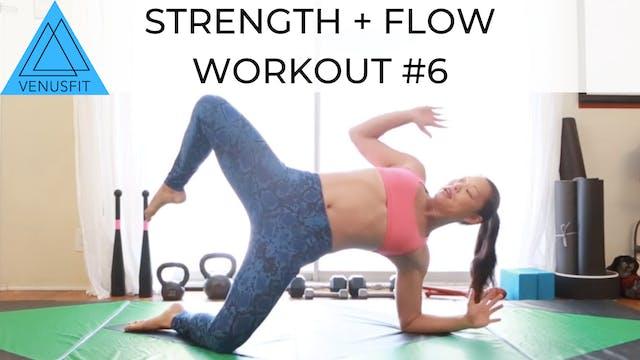 Strength + Flow Workout #6