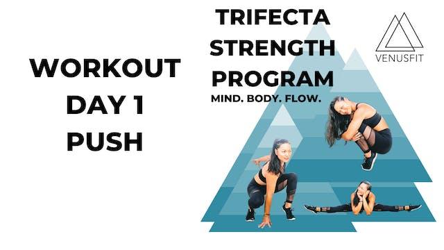 Trifecta Strength Program - Workout Day 1 - PUSH