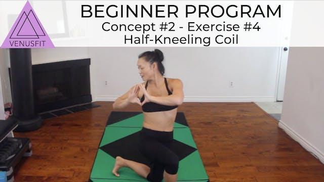Beginner Program - Concept #2: Exercise #4 - Half-Kneeling Coil