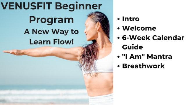 Beginner Program - Intro, Welcome, 6-Week Program Guide