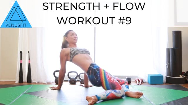 Strength + Flow Workout #9