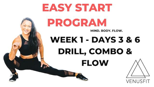 EASY START - Week 1 - Days 3 & 6