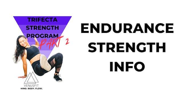 TRIFECTA PART 2 - Endurance Strength Info