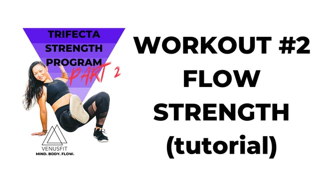 TRIFECTA 2 - Workout #2 - FLOW TUTORI...