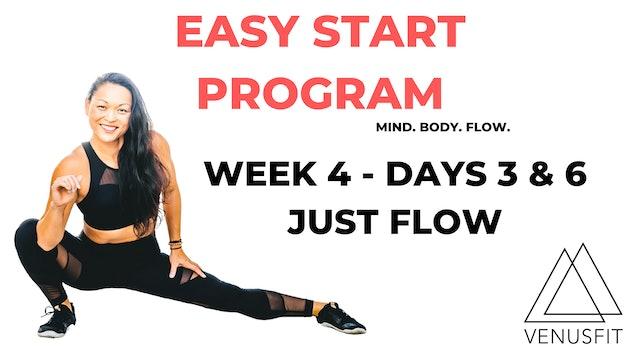 EASY START - Week 4 - Days 3 & 6