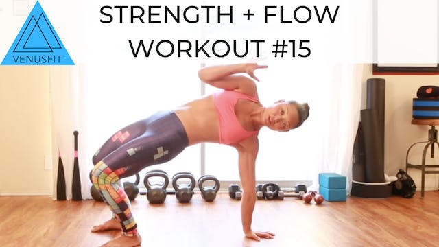 Strength + Flow Workout #15