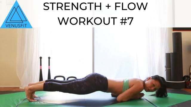Strength + Flow Workout #7