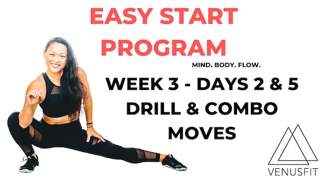 EASY START - Week 3 - Days 2 & 5