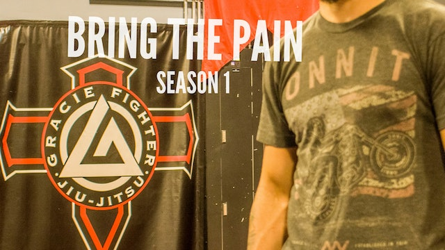 Bring The Pain Clip #3
