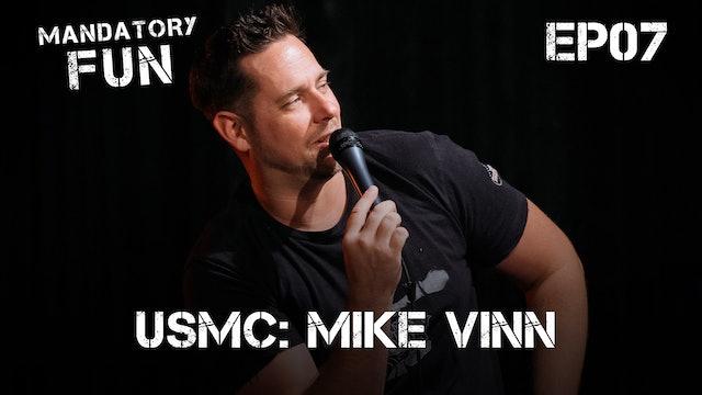 Mike Vinn, USMC | EP07