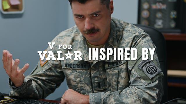 Inspired By | V for Valor