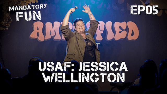 Jessica Wellington, USAF | EP05
