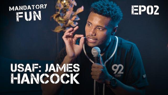 James Hancock III, USAF | EP02