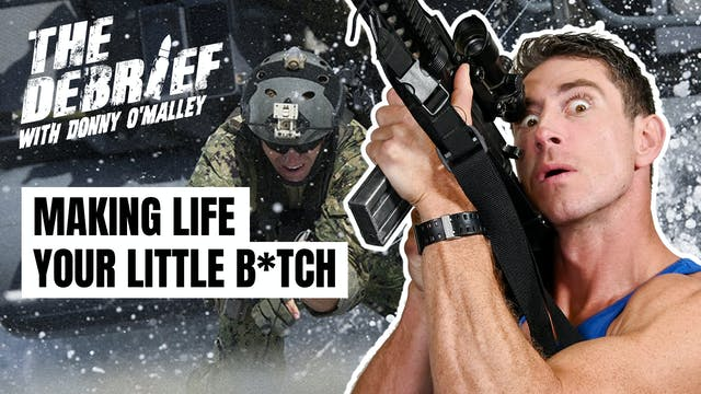 Make Life Your B*tch | EP12