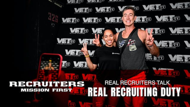 Real Recruiters Talk Recruiting Duty