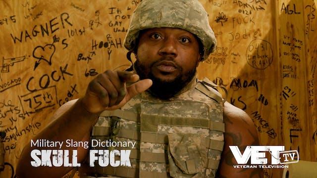 Skull F*ck | Military Slang Dictionary