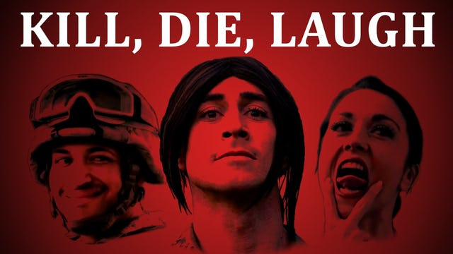 Kill, Die, Laugh - Sketches