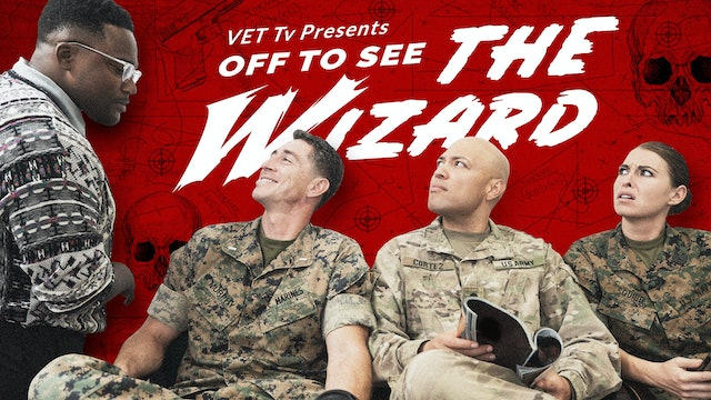 VET Tv Presents: Off to See the Wizard