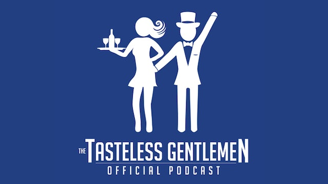 April 29, 2019 | The Tasteless Gentlemen