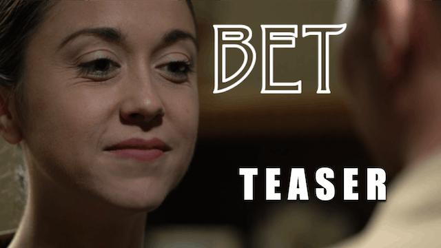 The Bet | Teaser