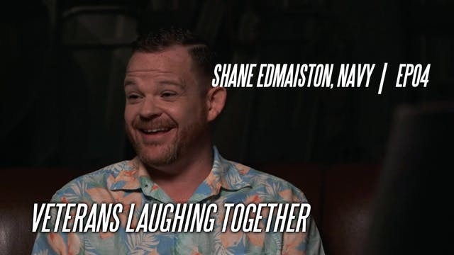 Shane Edmaiston, Navy | EP04