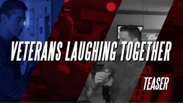 Veterans Laughing Together | Teaser