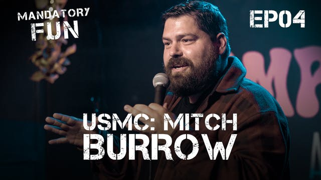 Mitch Burrow, USMC | EP04