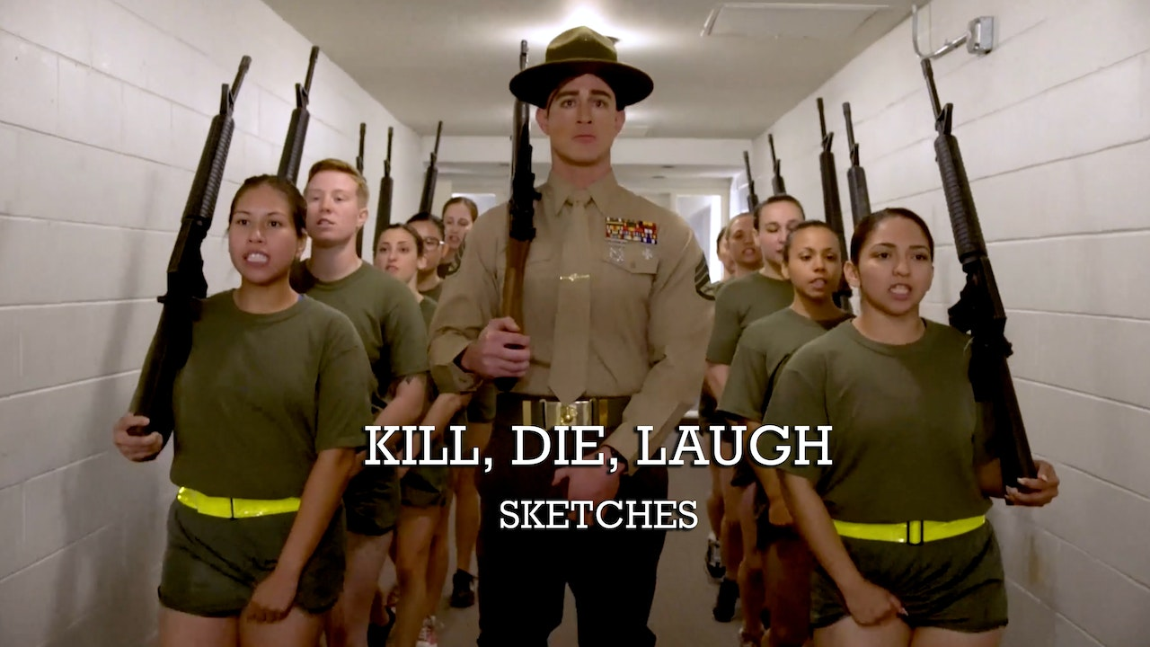 Kill, Die, Laugh - Sketches