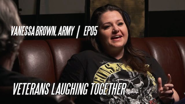 Vanessa Brown, Army | EP05