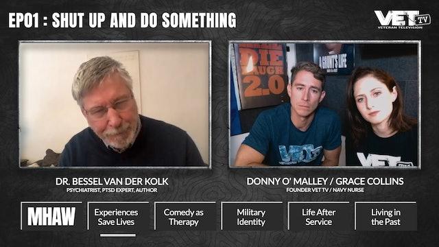 Interview: Dr. Bessel Van Der Kolk | EP01