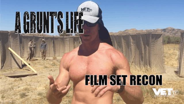 A Grunt's Life | Film Set Recon
