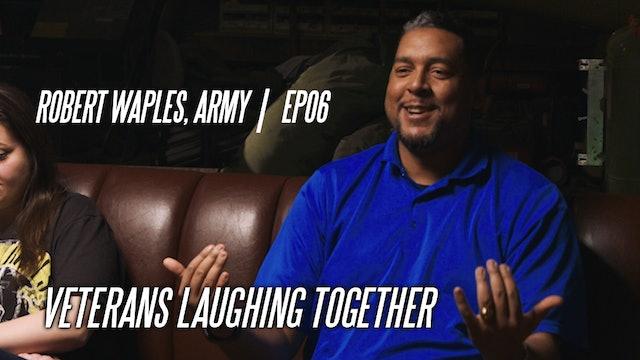 Robert Waples, Army | EP06