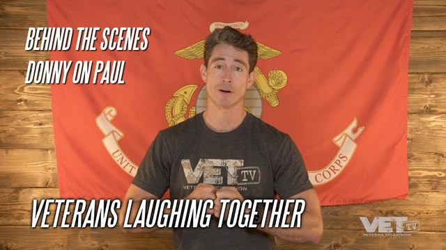 Veterans Laughing Together | Donny on Paul