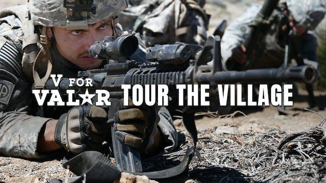 Tour The Village | V for Valor