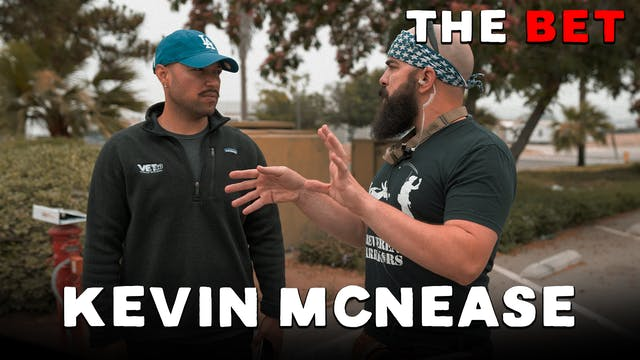 Kevin McNease | The Bet