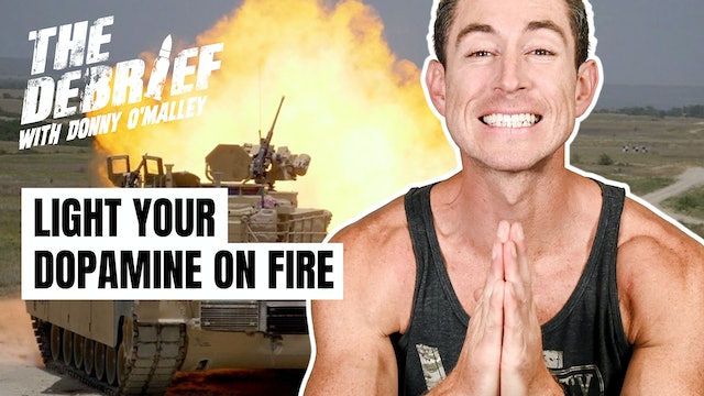 Light Your Dopamine on Fire | EP09