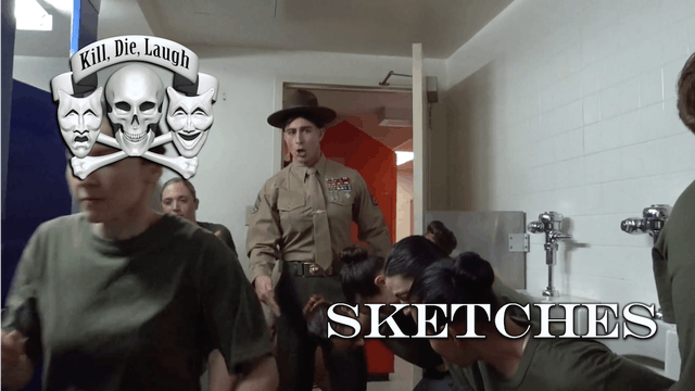 Kill, Die, Laugh | Sketches