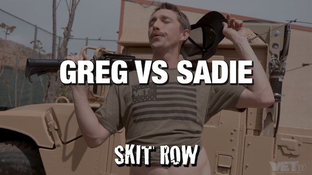 Skit Row | Greg vs. Sadie