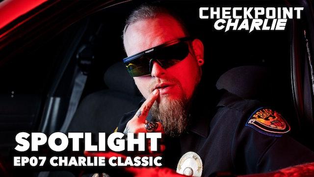 Charlie Classic I EP 07