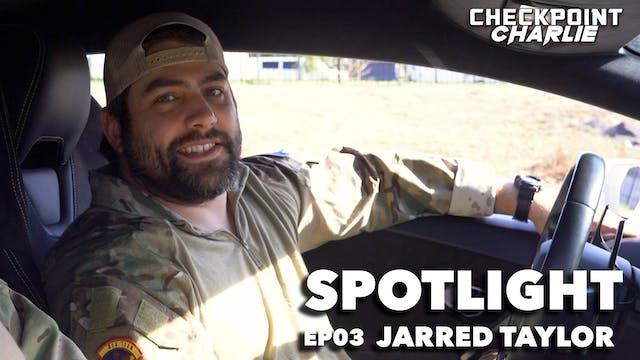 Jarred Taylor | EP03
