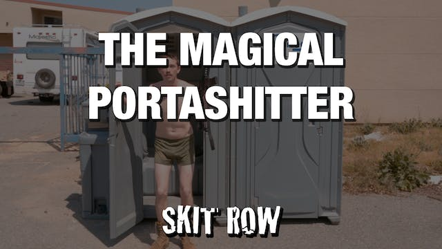 Skit Row | The Magical Portashhh