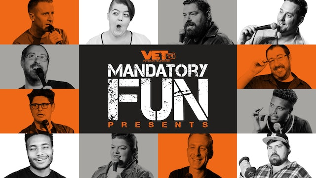 Mandatory Fun: Veteran Stand Up Comedy