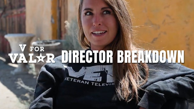 Director Breakdown | V for Valor