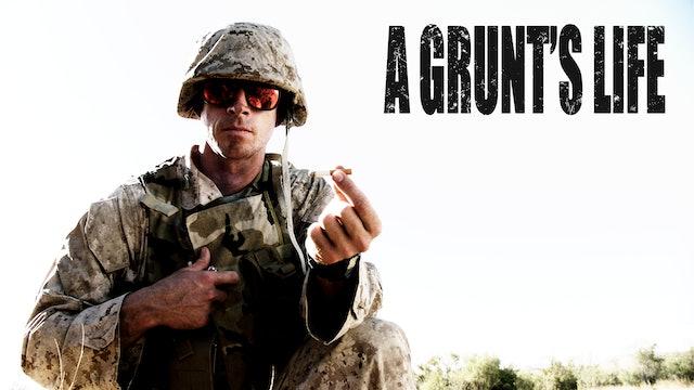 A Grunt's Life