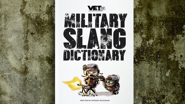 Military Slang Dictionary